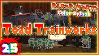 ABM: Paper Mario Color Splash *Toad Trainworks* Walkthrough 25