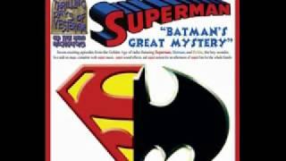 Superman On Radio - Batman's Great Mystery - The Complete Radio Story