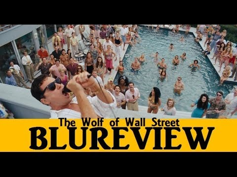 BluReview: The Wolf of Wall Street