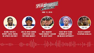 SPEAK FOR YOURSELF Audio Podcast (6.12.19) with Marcellus Wiley, Jason Whitlock | SPEAK FOR YOURSELF