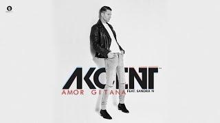 Akcent feat. Sandra N - Amor Gitana (Official Audio)