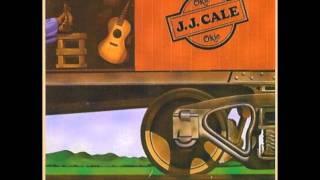 Watch JJ Cale I