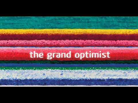 City and Colour - The Grand Optimist