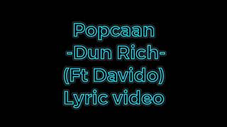 Popcaan -Dun rich- ft Davido lyric video