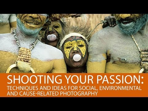 Shooting Your Passion: Techniques & Ideas