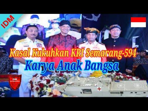 Kasal Kukuhkan KRI Semarang-594 Karya Anak Bangsa - Berita Militer Terbaru