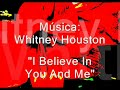 Whitney Houston - I Believe In You...