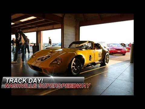 Track Day! A Day at the Nashville SuperSpeedWay!
