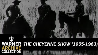 The Cheyenne Show (Opening Credits)