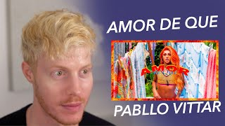 AMOR DE QUE PABLLO VITTAR REACTION