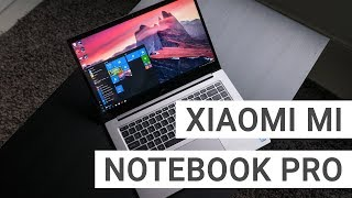 Xiaomi Mi Notebook Pro Unboxing & First Impressions After 7 Days