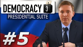 Democracy 3: Presidential Suite | Russia - Year 5