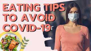 Eating Tips To Avoid Covid-19 (Coronavirus)