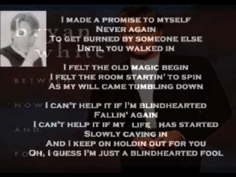 Bryan White - Blindhearted