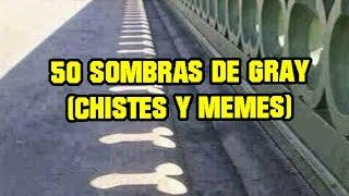 50 Sombras de gray Chistes y Memes!