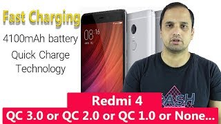 Fast Charging Redmi 4: Qualcomm QC 3.0 or QC 2.0 or QC 1.0 or None...
