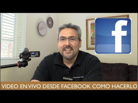 Videos en vivo desde Facebook, como hacerlo Livestream