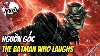 Dark Nights: METAL - Batman Who Laughs là ai?