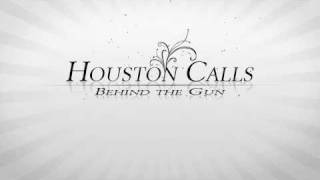 Watch Houston Calls Behind The Gun video