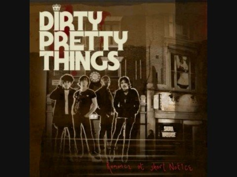 Dirty Pretty Things - Truth Begins
