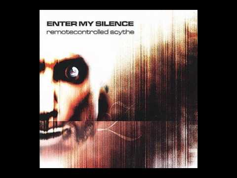 Enter My Silence - Irrelevant