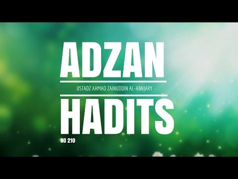 Bab Adzan Hadits No. 210 - Ustadz Ahmad Zainuddin Al-Banjary