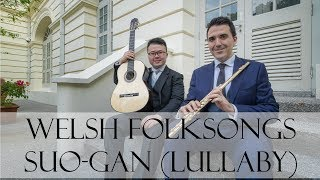 Welsh Folksongs by Stephen Goss - III. Suo-gan (Lullaby) | Roberto Álvarez and Kevin Loh