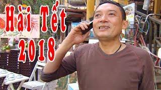 Hài Tết Mới Nhất 2018 | Phim Hài Tết Chiến Thắng, Bình Trọng 2018