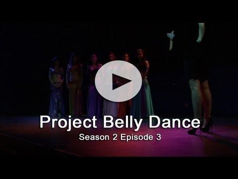 Project Belly Dance Season 2 Episode 3