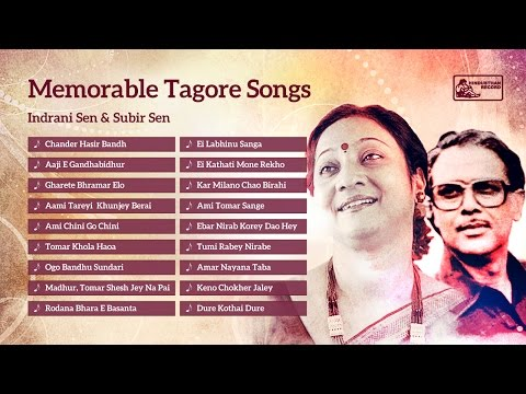 Memorable Tagore Songs | Subir Sen | Indrani Sen | Rabindra...