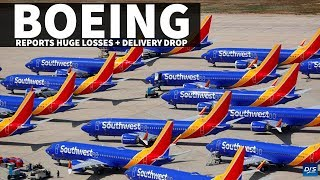 Boeing Huge Losses + Delivery Drop