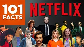 101 Facts About Netflix