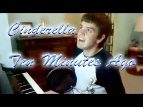 Ten Minutes Ago - from Cinderella