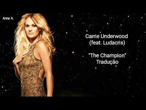 Carrie Underwood feat. Ludacris - The Champion |Tradução/Brasil|