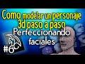 6- Tutorial como modelar un personaje 3d | Perfeccionando faciales