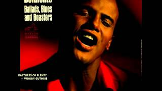 Watch Harry Belafonte Pastures Of Plenty video