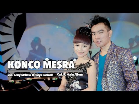 Gerry Mahesa Ft. Tasya Rosmala - Konco Mesra (Official Music Video)
