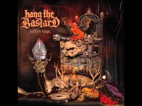 Hang The Bastard - Genesis