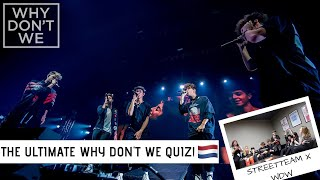 THE ULTIMATE WHY DON'T WE QUIZ! | TEAMWHYDONTWENL