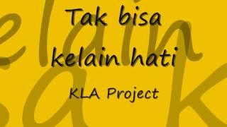 Tak Bisa Ke Lain Hati Kla Project