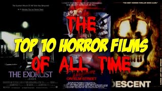 Top 10 Horror Films of All Time - Blood Splattered Cinema (Horror Movie Review)