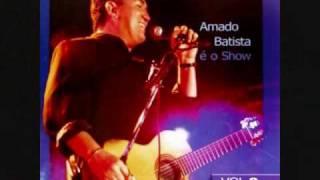 Vídeo 30 de Amado Batista