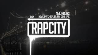 Nova, Dutchboy, Kingbnjmn., Oshi, Krs. - Neighbors