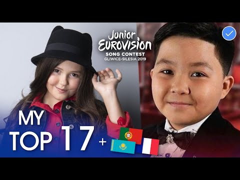 Junior Eurovision 2019 | MY TOP 17 +