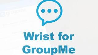 GroupMe on Apple Watch, Finally!