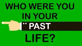 WHO WERE YOU IN YOUR PAST LIFE? Personality Test   Mister Test