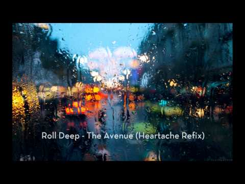 Roll Deep - The avenue