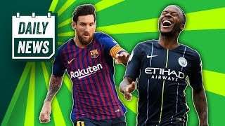 Messi Misses Out + Raheem Sterling Drops Out ► Daily Football News