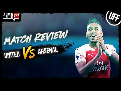 Manchester United 2-2 Arsenal - Goal Review - FanPark Live