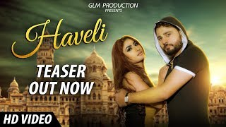 Haveli (Official Teaser) | Pardeep Boora | Hammy Muzic | Guri Nimana | Latest song 2017